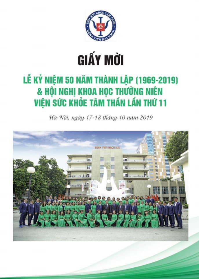 Giấy mời: Lễ kỷ niệm 50 năm thành lập (1969-2019) & Hội nghị khoa học thường niên Viện Sức khỏe Tâm thần lần thứ 11